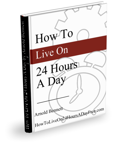 How To Live On 24 Hours A Day Free eBook